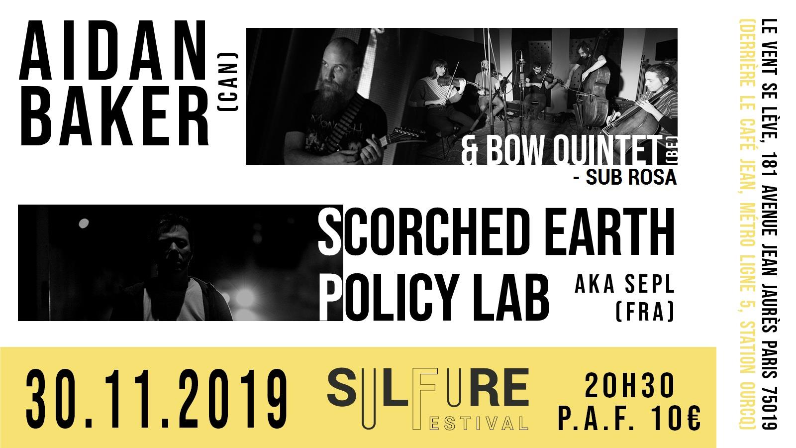 Concert  Aidan BAKER (CAN) & BOW Quintet (BE) + SCORCHED EARTH POLICY LAB (FR) 30 novembre 20h30